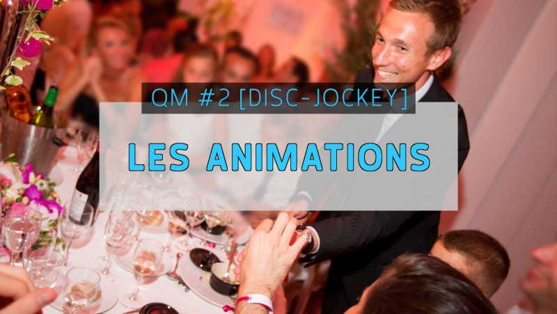 EPISODE 2 - LES ANIMATIONS