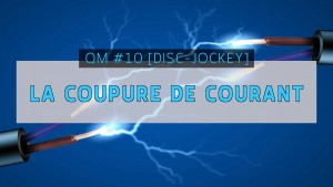 MINIATURE EP 10 LA COUPURE DE COURANT